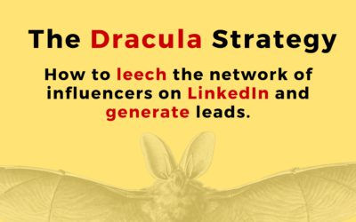 A Guide to Generating Leads on LinkedIn: Dracula Strategy