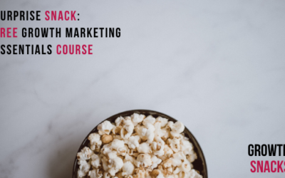 3 Marketing Articles and One Big Surprise – Growth Snacks Vol