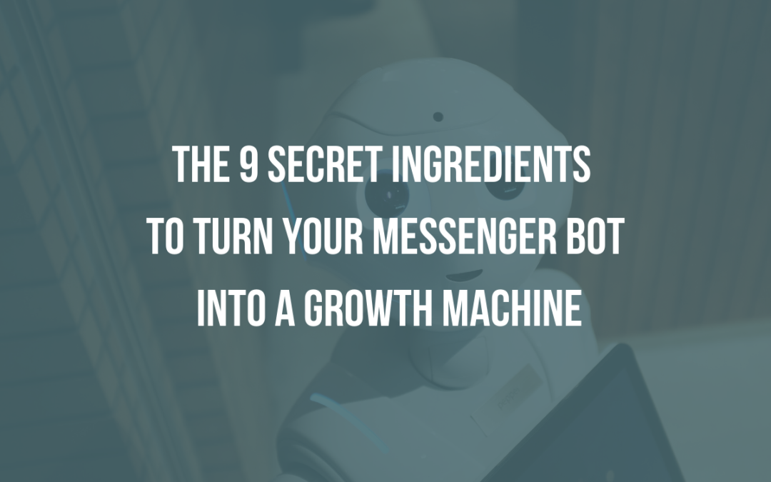 Chatbot Best Practices: 9 tips to Turn Your Bot Into a Growth Machine