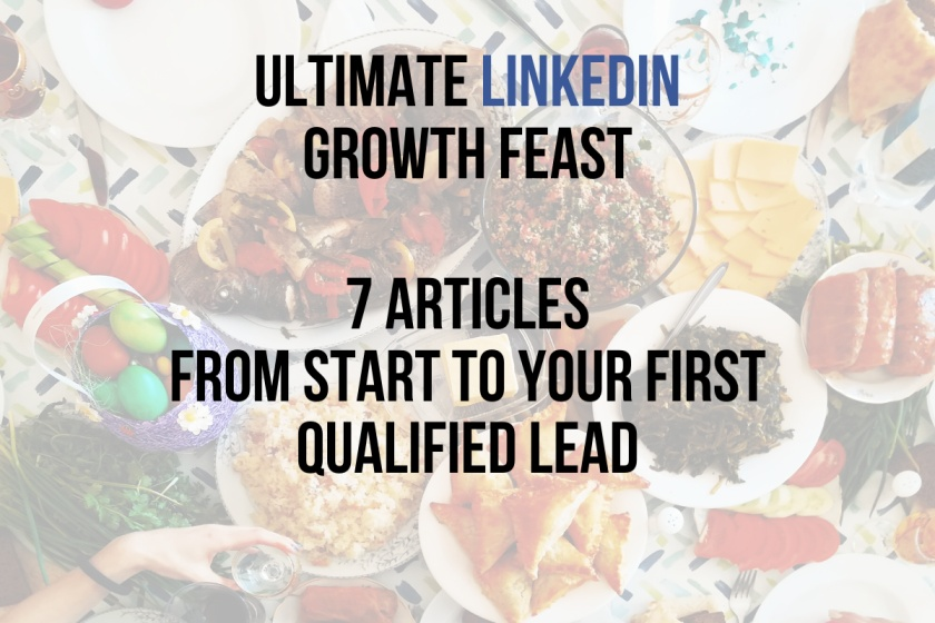 Ultimate LinkedIn Growth Week – 7 Articles for B2B Lead Generation