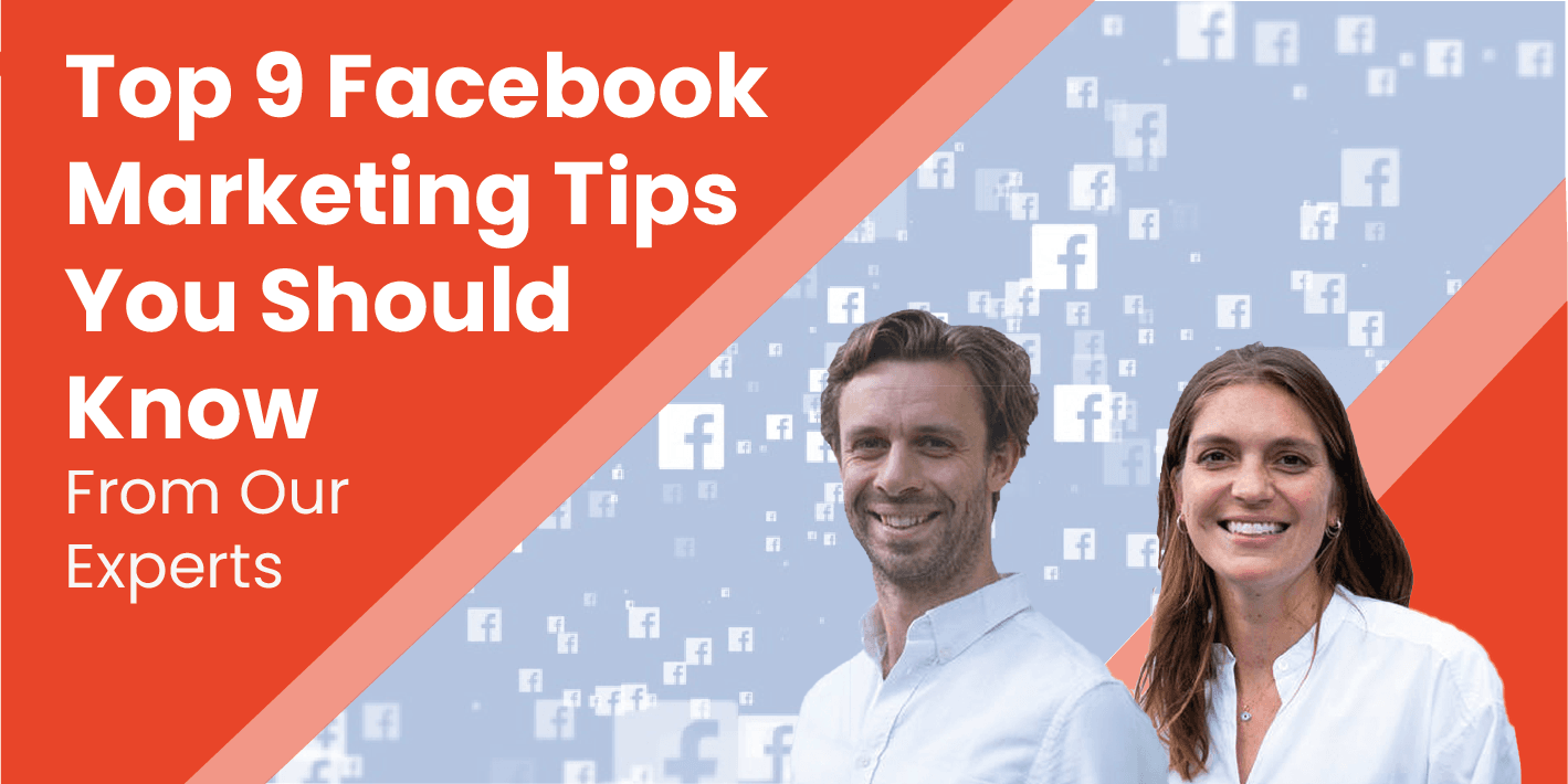 9 Actionable Facebook Marketing Tips