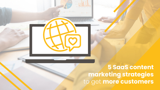 5 SaaS Content Marketing Strategies: Address Pain Points and Attract Organic Traffic.