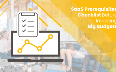 7 Core SaaS Marketing Prerequisites To Get Ready For Lead Generation